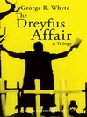The Dreyfus Affair (eBook): A Trilogy